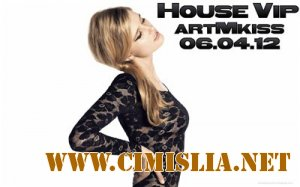House Vip  [06.04.2012 / MP3 / 320 kb]