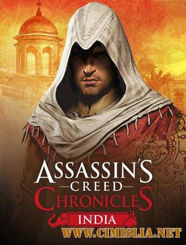 Assassin's Creed Chronicles: India [RePack] [2016 / ENG / RUS]