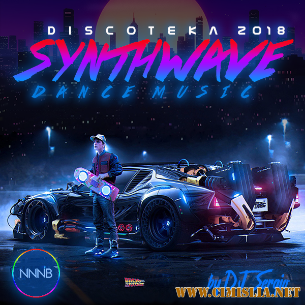 Дискотека 2018 Synthwave Dance Music [2018 / MP3 / 320 kb]
