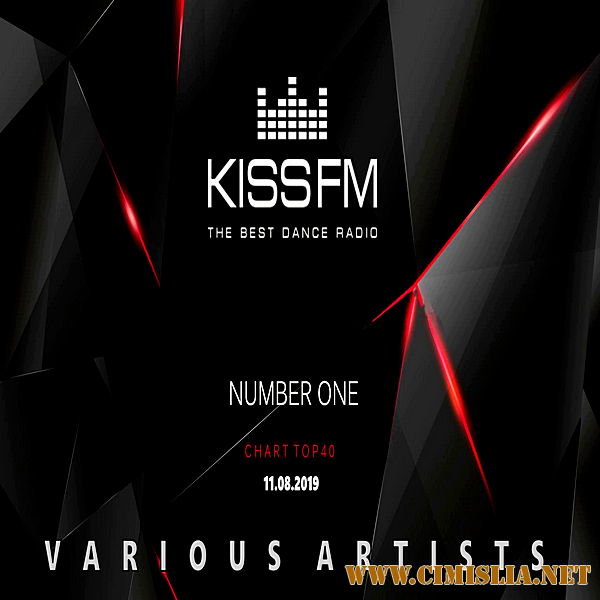 Kiss FM: Top 40 [11.08.2019 / MP3 / 320 kb]