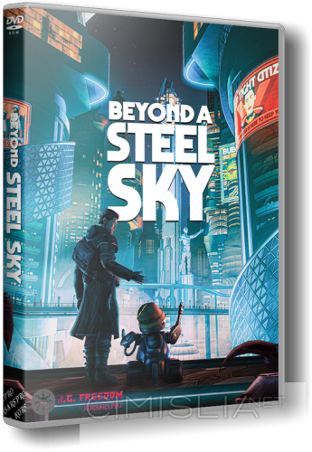 Beyond a Steel Sky [v 1.3.27878] (2020) PC | Repack от R.G. Freedom