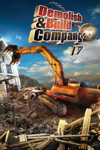 Demolish & Build Company 2017 (2016) PC | RePack от R.G. Freedom