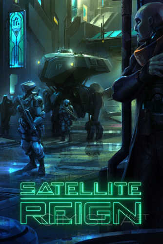 Satellite Reign [v 1.13.06] (2015) PC | RePack от R.G. Catalyst